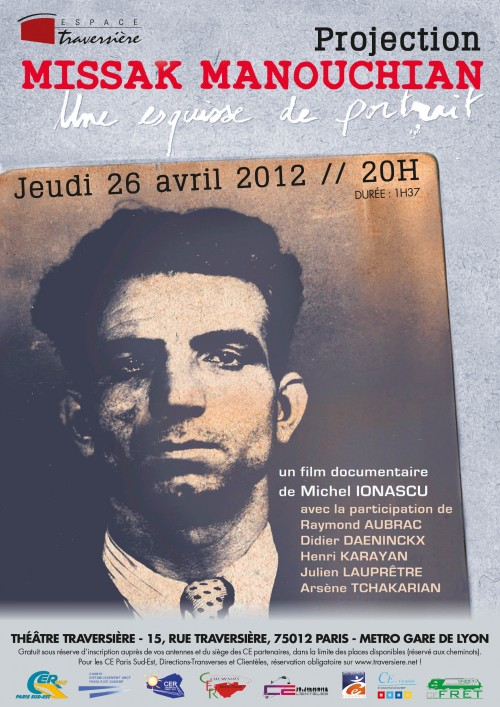 manouchian,film documentaire,michel ionascu,théâtre traversière,raymond aubrac,didier daeninckx,henri karayan,arsène tchakarian,julien lauprêtre,affiche rouge,ftp-moi,résistance