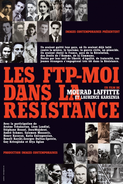affiche rouge,brigades spéciales de la police,boczov,bancic,célestino alfonso,ciné-histoire,des étrangers dans la résistance,dictionnaire des fusillés et fusillés en france,elek,epstein,exécution au mont-valérien,film documentaire,ftp-moi,georges duffau-epstein,groupe manouchian,guérilla urbaine,guérilleros,henri karayan,hommage,images contemporaines,immigrés,internationalisme,joseph epstein,juif polonais,katia guiragossian,l'armée du crime,l'humanité,laurence karsznia,manouchian,marcel rajman,manouchian poète,mourad laffitte,novembre 1943,nacht und nebel,occupation,répression,seconde guerre mondiale,strophes pour se souvenir,tamas elek,usseglio,vichy,vimeo,zamosc